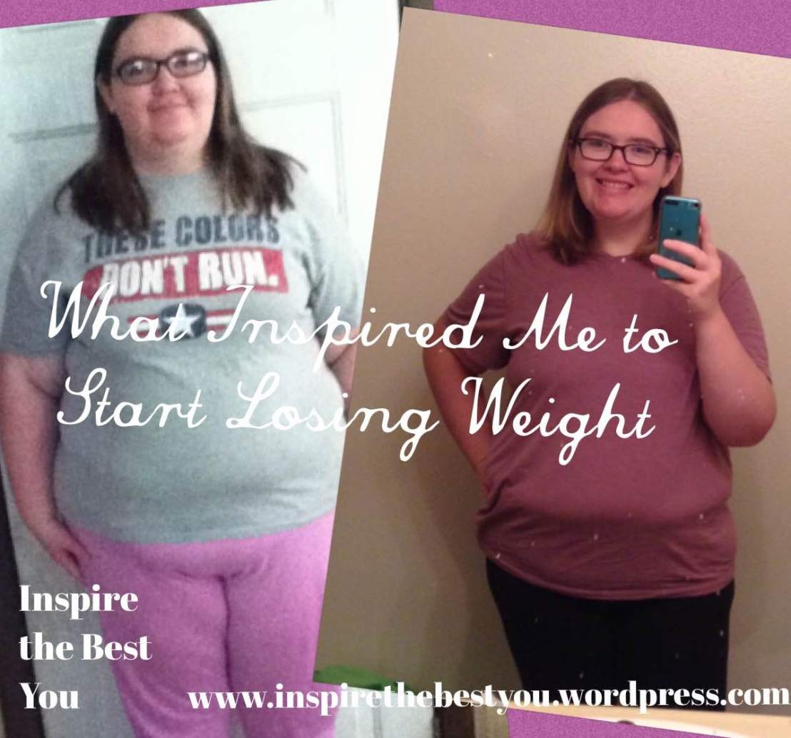 What Inspired Me to Start Losing Weight