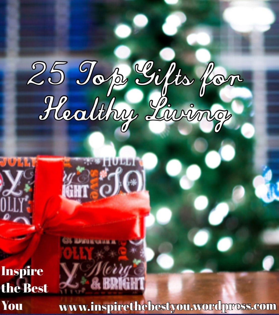 25 Top Gifts for Healthy Living