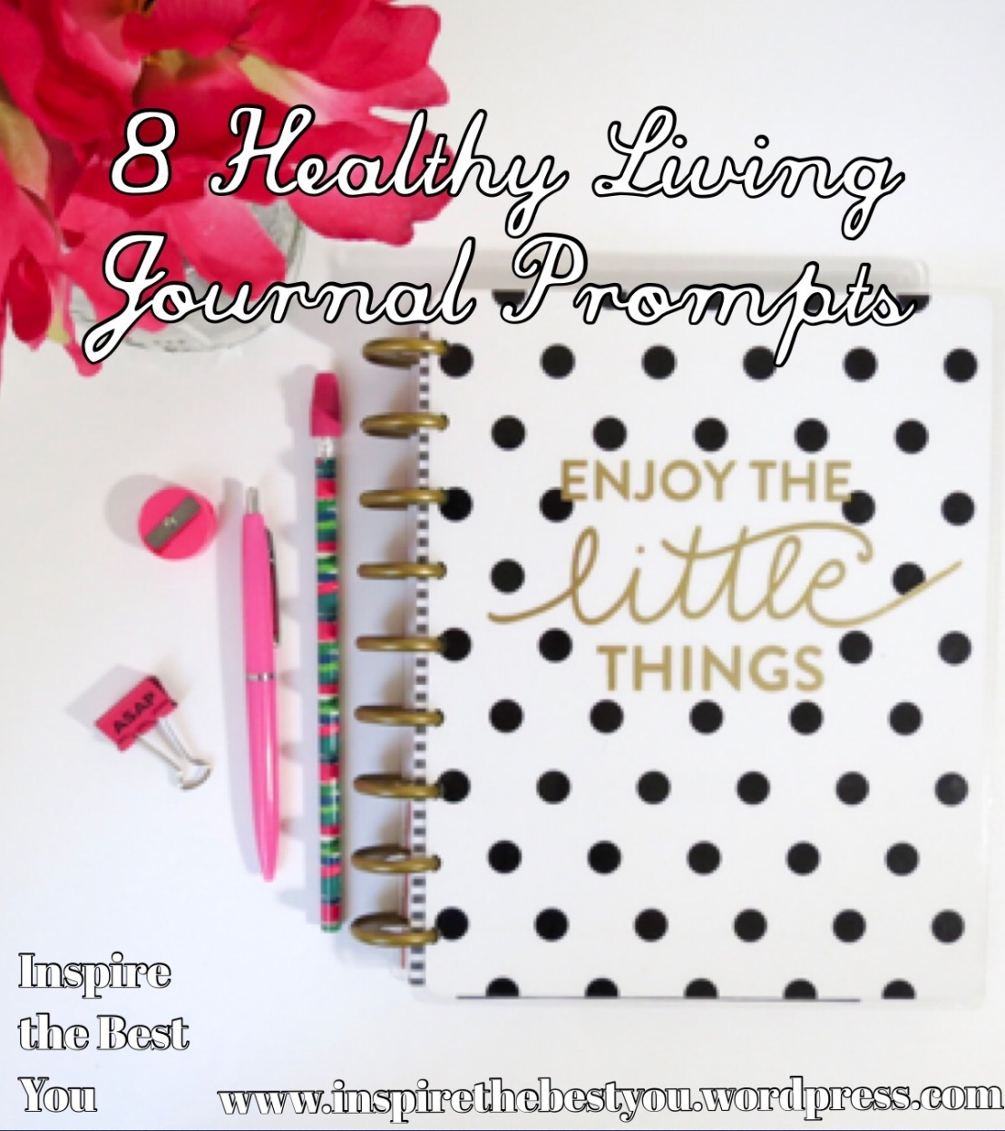8 Healthy Living Journal Prompts