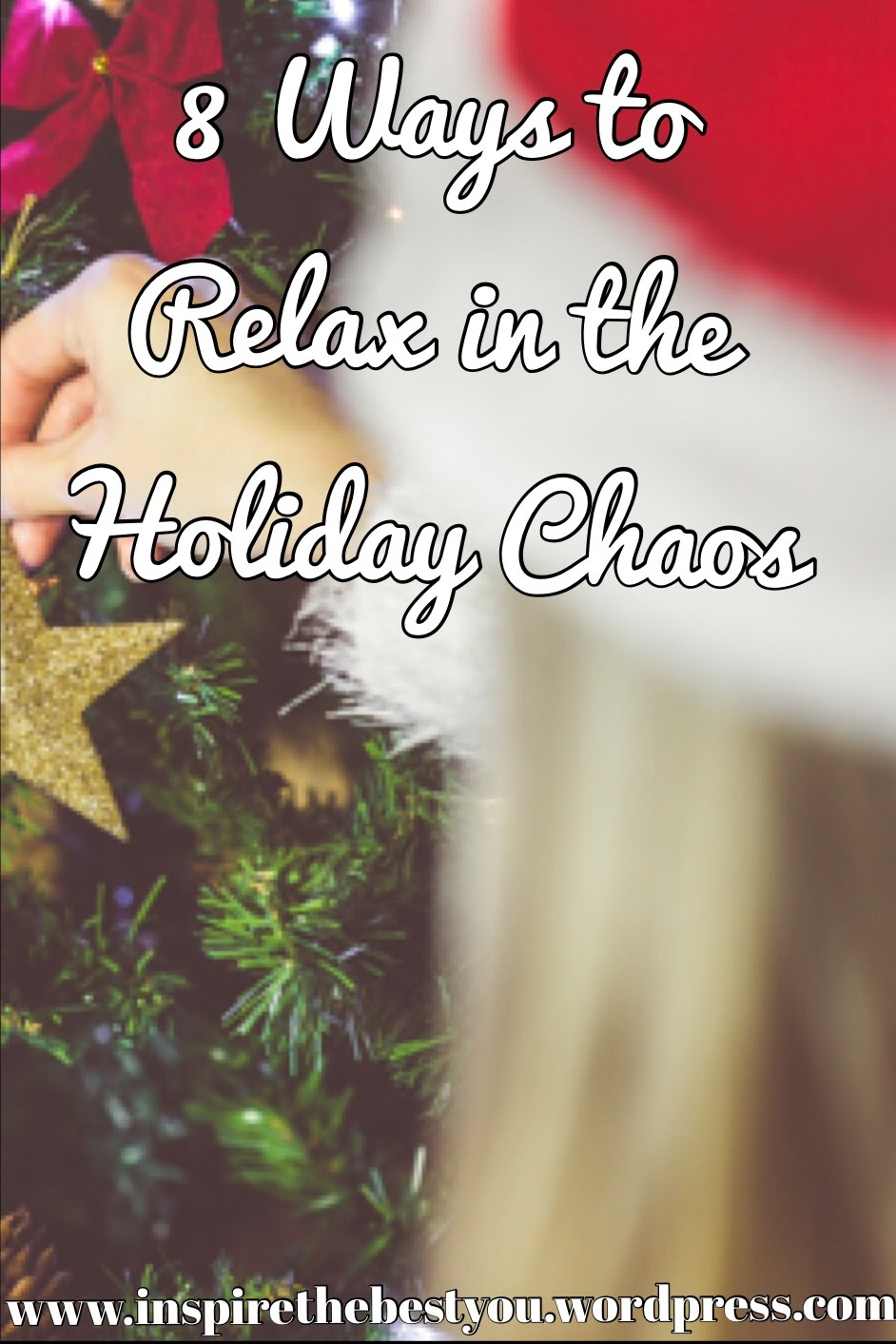 8 Ways to Relax in the Holiday Chaos