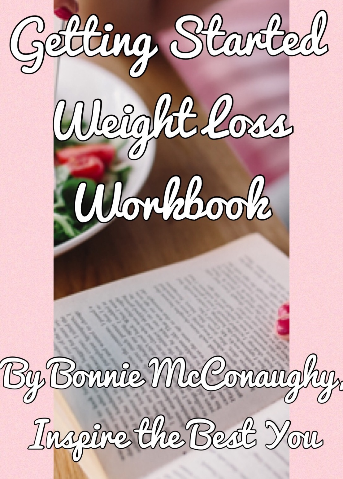 FREE Getting Started Weight Loss Workbook