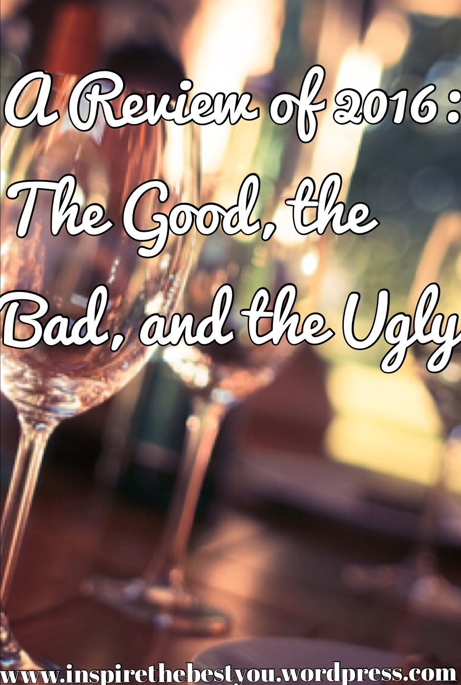 A Review of 2016: The Good, the Bad, and the Ugly