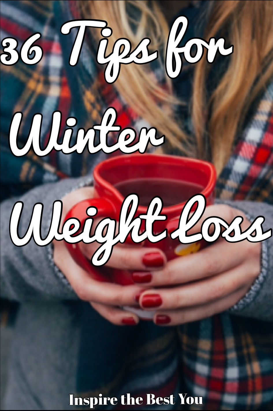 36 Tips for Winter Weight Loss