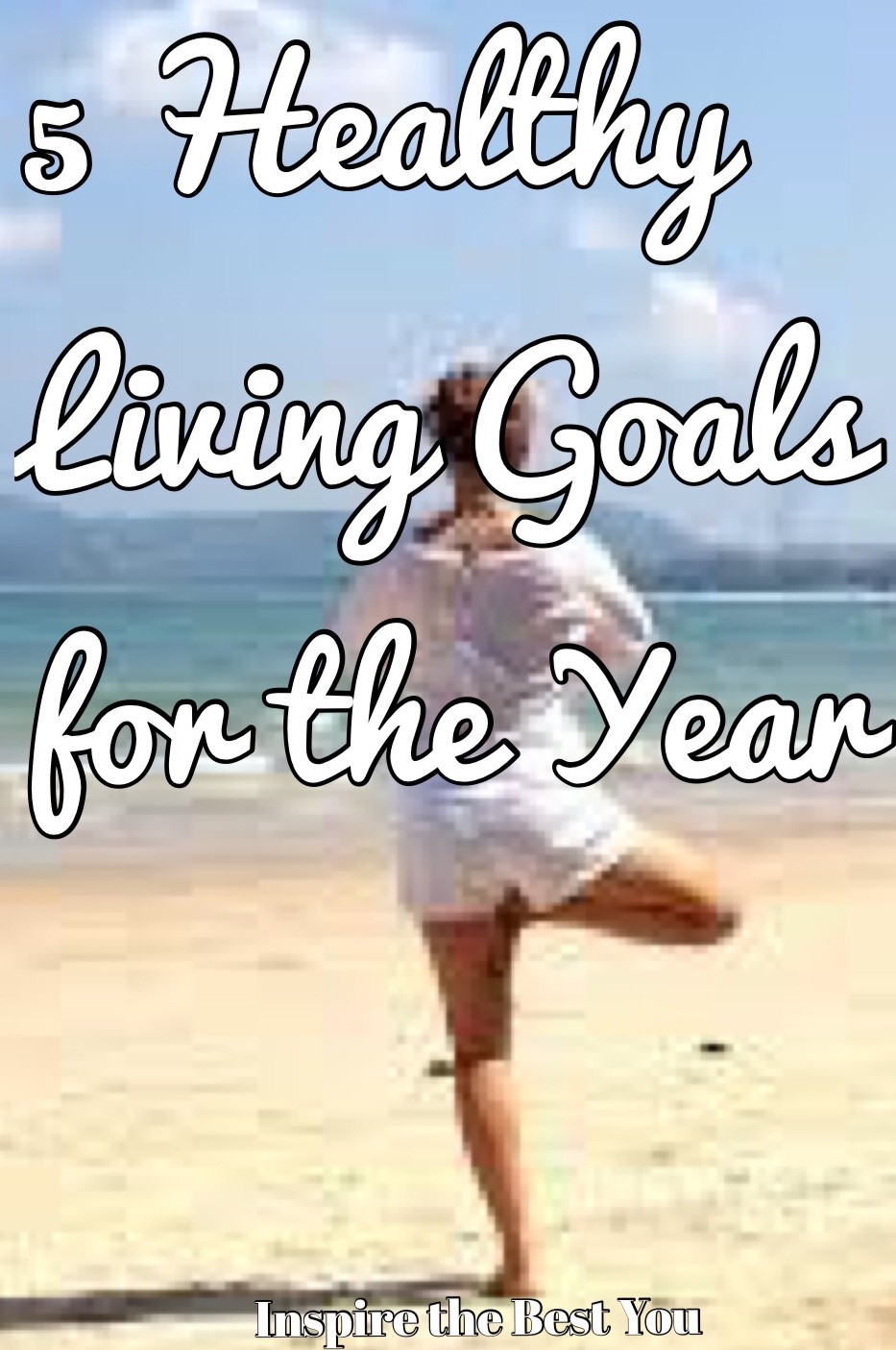 5 Healthy Living Goals for the Year